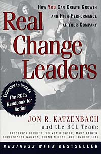 Jon R. Katzenbach, Frederick Beckett - Real Change Leaders: How You Can Create Growth and High Performance at Your Company.
